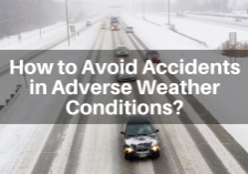 James Law Firm How to Avoid Accidents in Adverse Weather Conditions