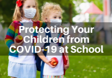 Protecting Your Children from COVID 19 at SchoolFred James James Law Firm Des Moines Iowa